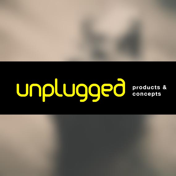 unplugged<span>products & concepts</span>